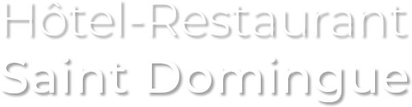 Hôtel-Restaurant Saint Domingue